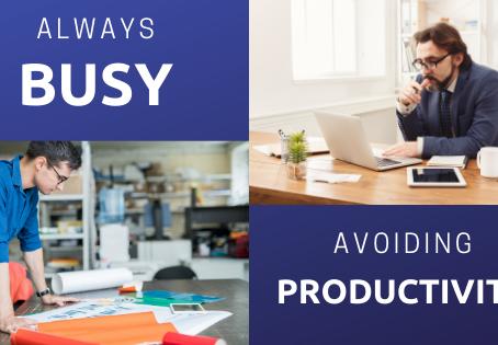Always Busy Avoiding Productivity