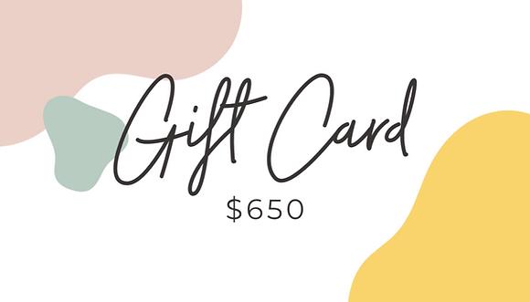 Gift Card $650