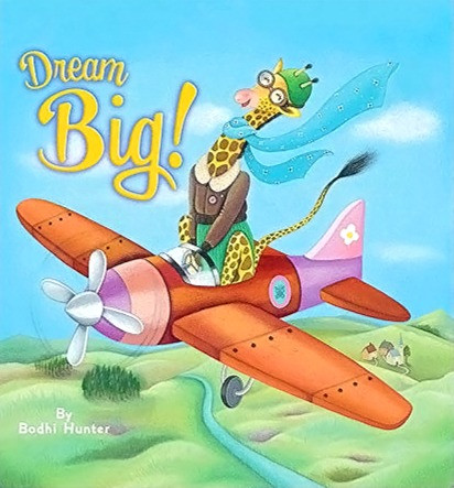 Dream Big! Front Cover