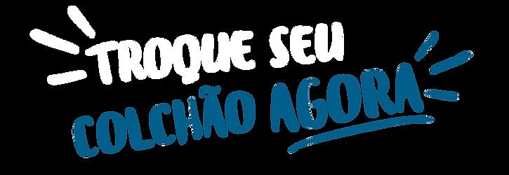 Troque-seu-colchao_TITULO.png