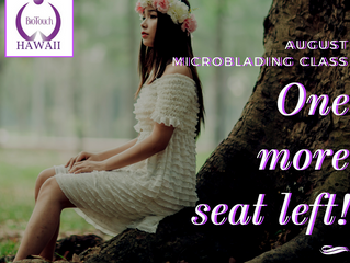 One more seat left for August Microblading Class!
