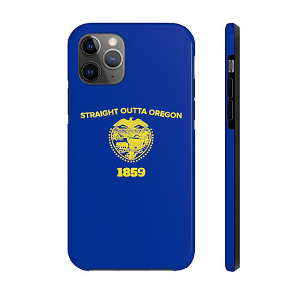 1859 Straight Outta Oregon Flag Case Mate Tough iPhone Cases