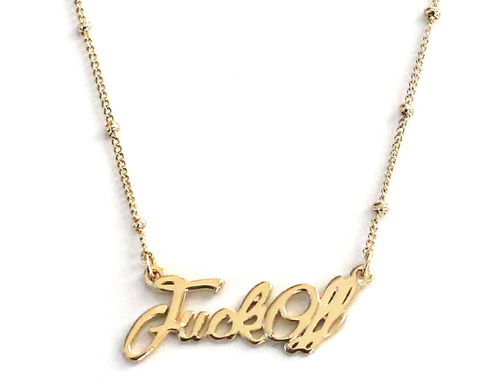 FUCK OFF NECKLACE.