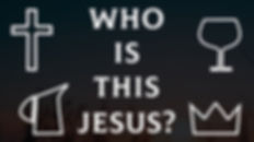 Who is This Jesus?.jpg