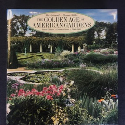 The Golden Age of American Gardens