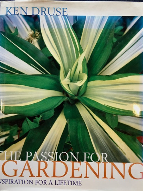 The Passion for Gardening