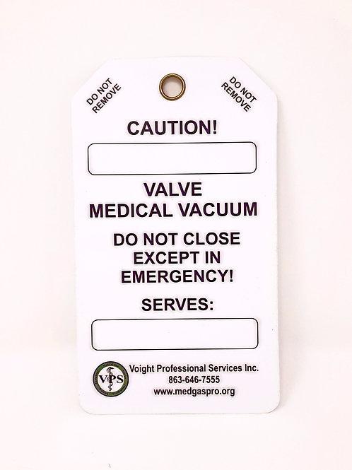 Medical Vacuum Valve Tag