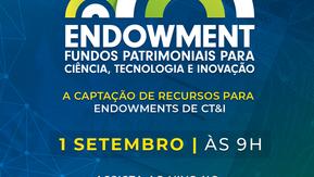 Endowment: Fundos Patrimoniais para CT&I - 3o. Webinário Nacional 2021