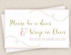 Be a dear. Wrap in clear.