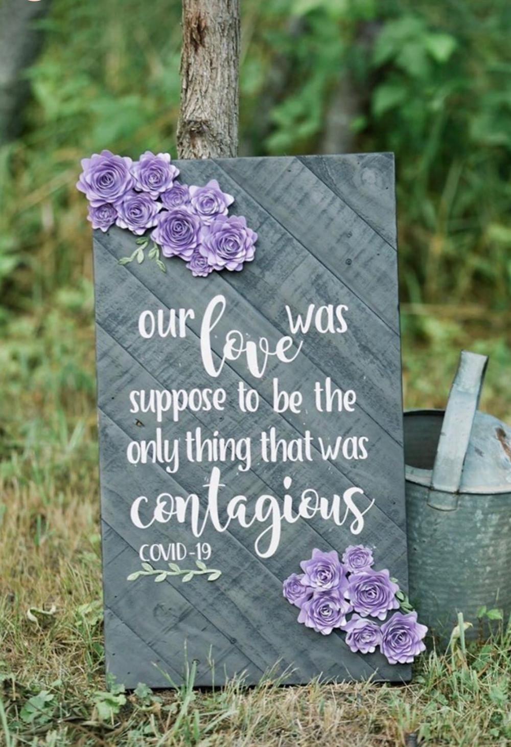 COVID Wedding Sign