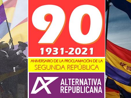 90 años después, la República es irrenunciable.
