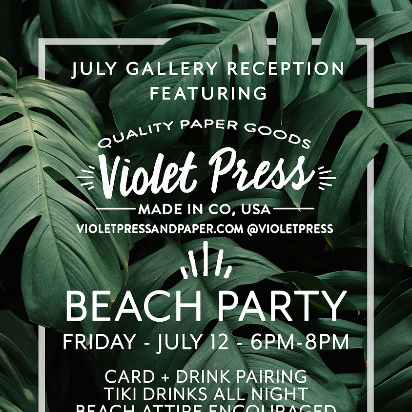 July Gallery Reception: Beach Party with Vi Warner of Violet Press