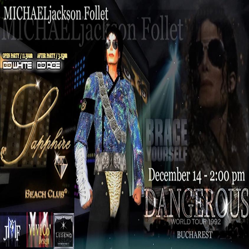 SATURDAY  EVENT / MICHEAL JACKSON *DANGEROUS* TRIBUTE & PARTY