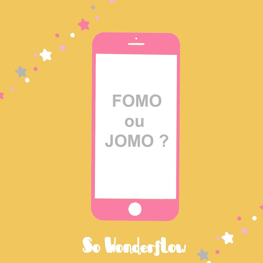 Téléphone portable & internet : FOMO ou JOMO ?