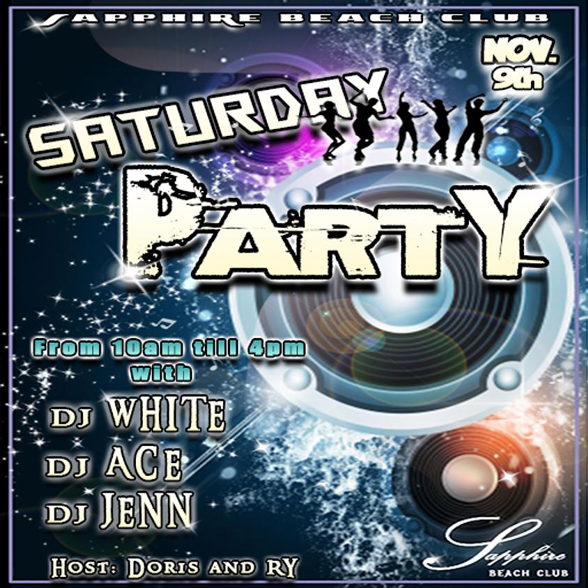 SATURDAY PARTY / DJ WHITE, DJ ACE, DJ JENN
