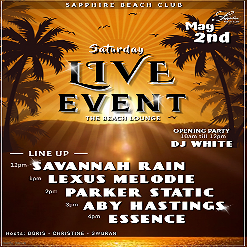 SATURDAY LIVE EVENTS & PARTY/ SAVANNAH & LEXUS & PARKER & ABY & ESSENCE (2)