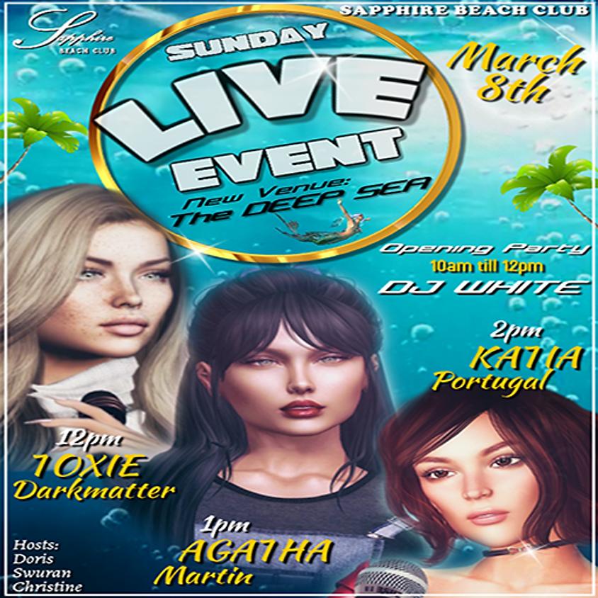 SUNDAY *UNDER THE SEA* EVENTS & PARTY/ TOXIE & AGATHA & KATIA & DJ WALT WHITE