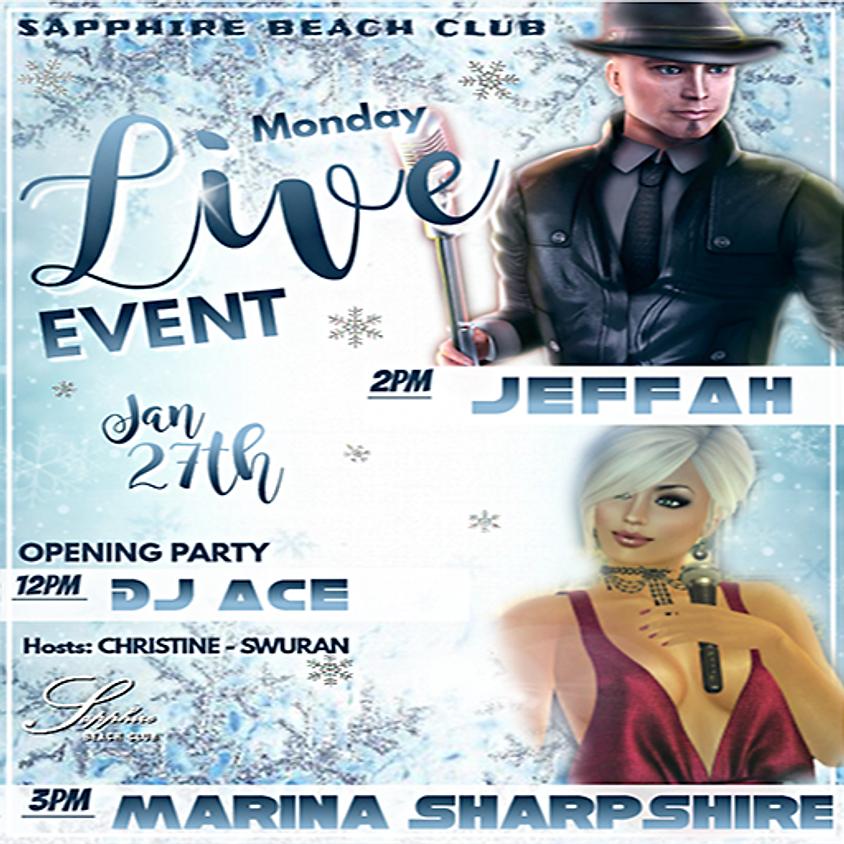 MONDAY LIVE EVENT AND PARTY/ DJ ACE & JEFFAH &  MARINA