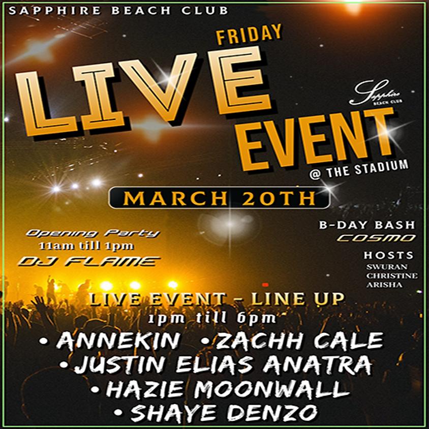 FRIDAY LIVE EVENTS & PARTY /ANNEKIN & ZACHH & JUSTIN & HAZIE & SHAYE & DJ FLAME