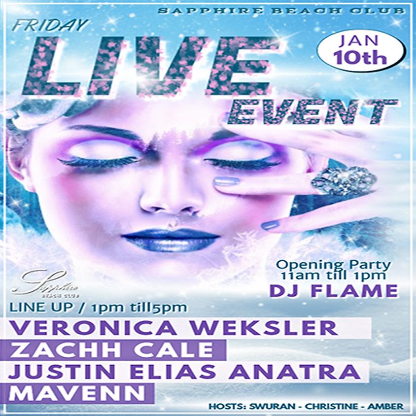 FRIDAY LIVE EVENTS & PARTY / VERONICA & ZACHH & JUSTIN & MAVENN & DJ FLAME