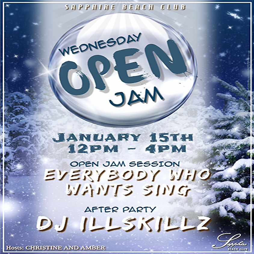 Wed open Jam/Mic and party with DJjillSkillz