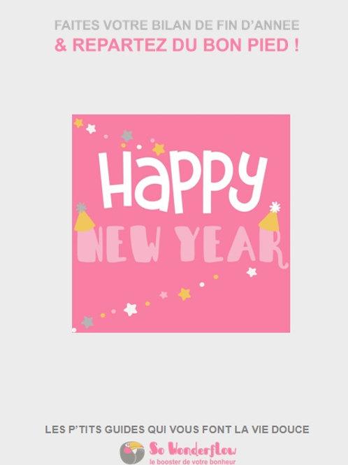 Faites votre bilan de l'année & repartez du bon pied !