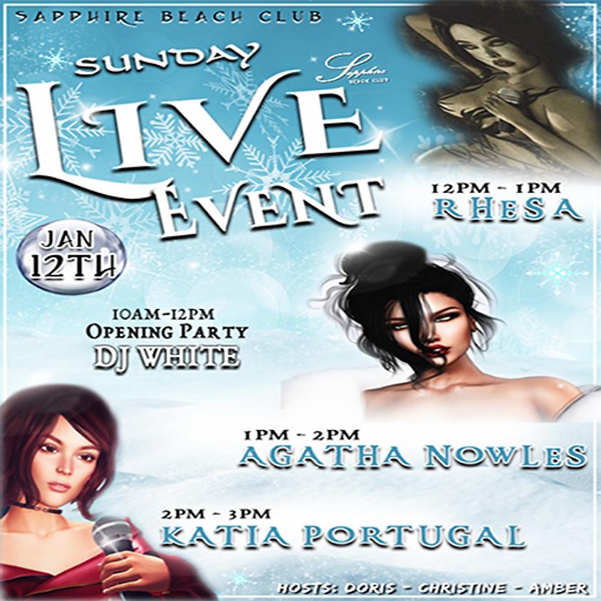 SUNDAY LIVE EVENTS/ RHESA & AGATHA & KATIA