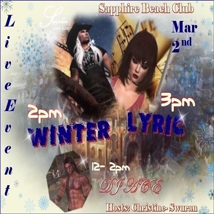 MONDAY LIVE EVENTS & PARTY/ WINTER & LYRIC & DJ ACE
