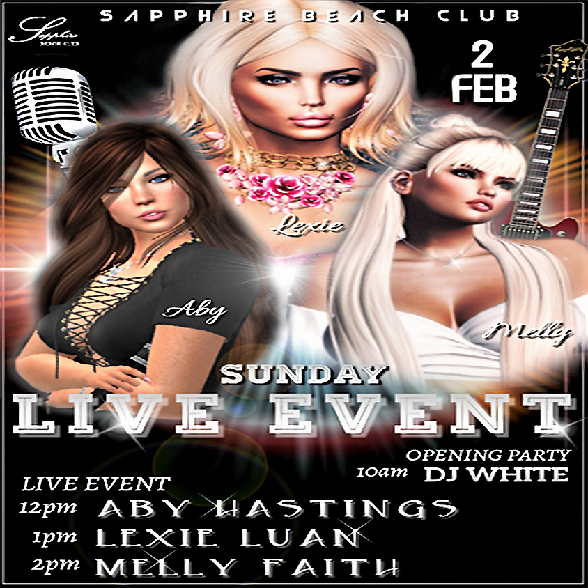 SUNDAY LIVE EVENTS & PARTY / ABY HASTINGS & LEXI LUAN & MELLY FAITH & DJ WHITE