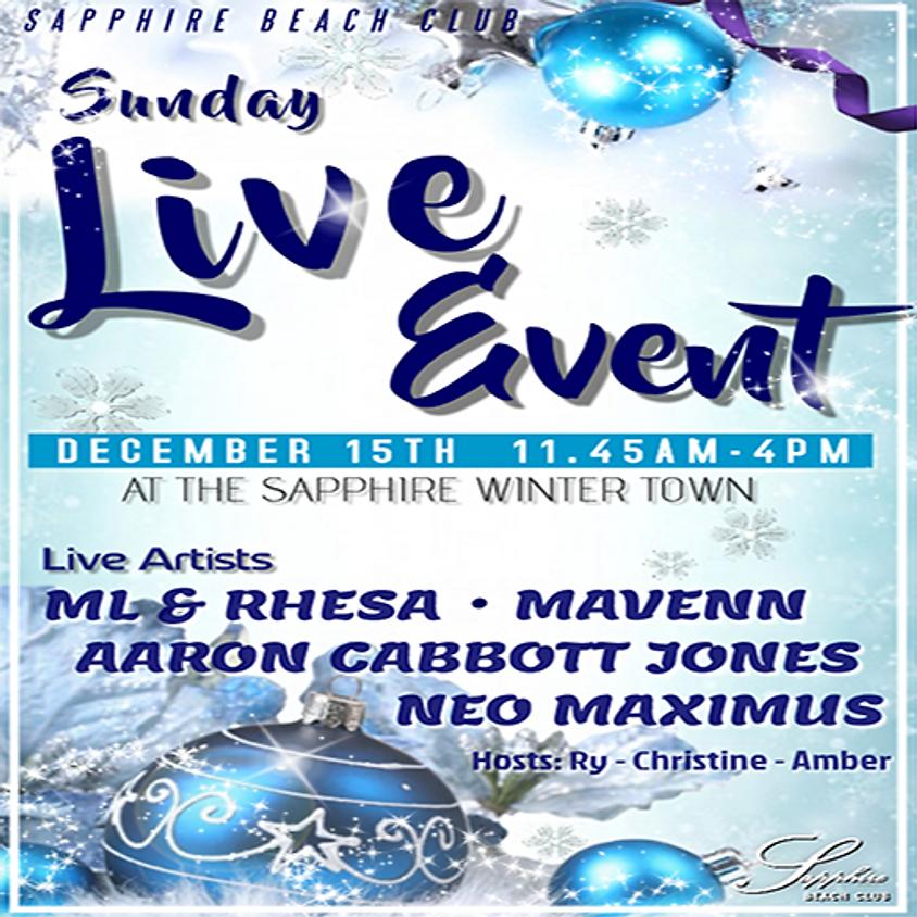 SUNDAY  LIVE EVENTS / ML and RHESA - MAVENN - AARON CABBOTT JONES - NEO MAXIMUS