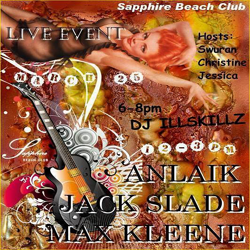 WEDNESDAY LIVE EVENTS AND PARTY/ ANLAIK & JACK & MAX & DJ SKILLZ
