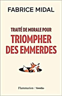 TRAITE DE MORALE POUR EVITER LES EMMERDE