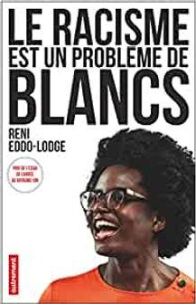 LE RACISME EST UN PROBLEME DE BLANCS.jpg