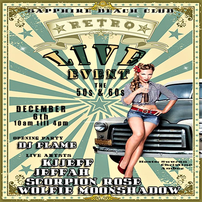 FRIDAY RETRO LIVE EVENTS & PARTY The 50s & 60s /KJJEFF & JEFFAH & SCORPION ROSE & DJ FLAME & DJ JENN