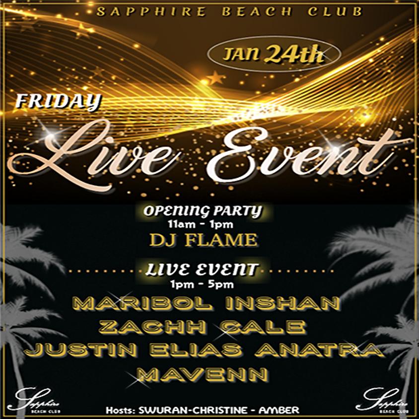 FRIDAY LIVE EVENTS & PARTY / MARIBOL & ZACHH & JUSTIN & MAVENN & DJ FLAME