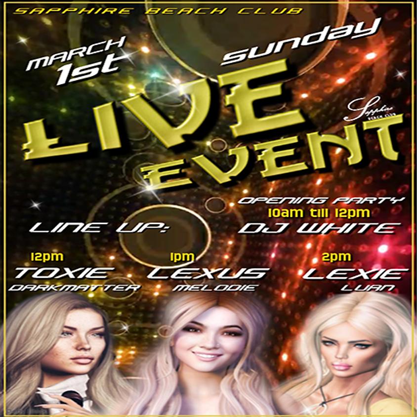 SUNDAY LIVE EVENTS & PARTY/ TOXIE & LEXUS & LEXIE & DJ WALT WHITE
