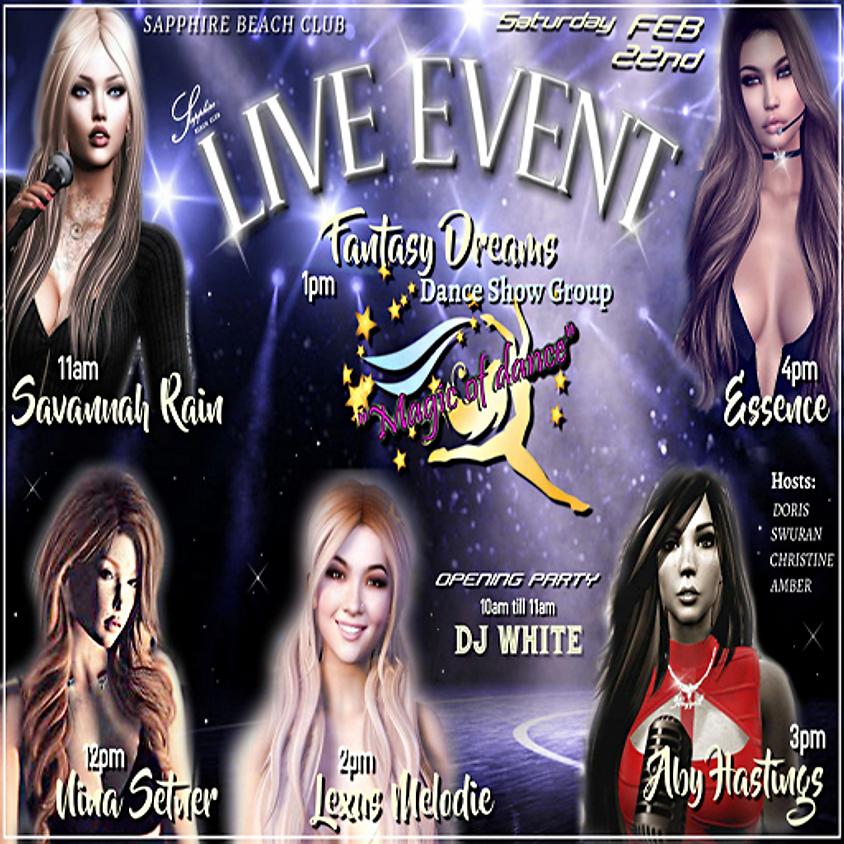 SATURDAY LIVE EVENTS & PARTY/ SAVANNAH & NINA & DANCE EXHIBITION & LEXUS & ABY & ESSENCE & DJ WALT WHITE