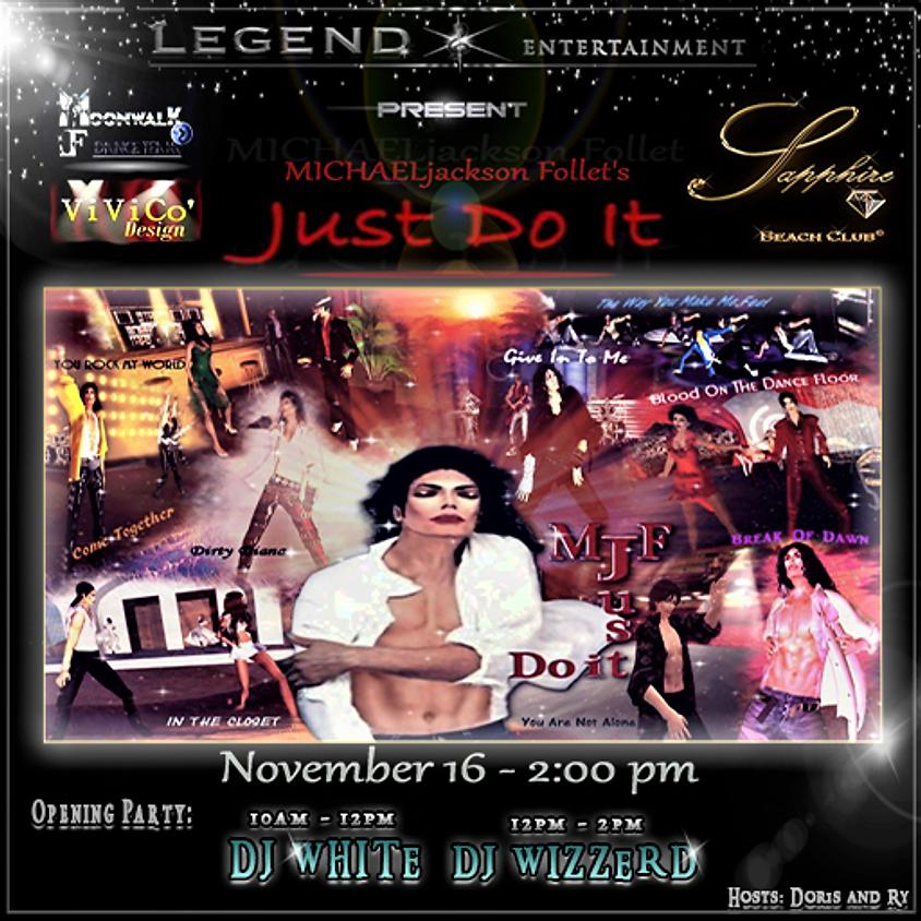 SATURDAY EVENTS & PARTY/ MICHEAL JACKSON TRIBUTE & DJ WHITE & DJ WIZZERD