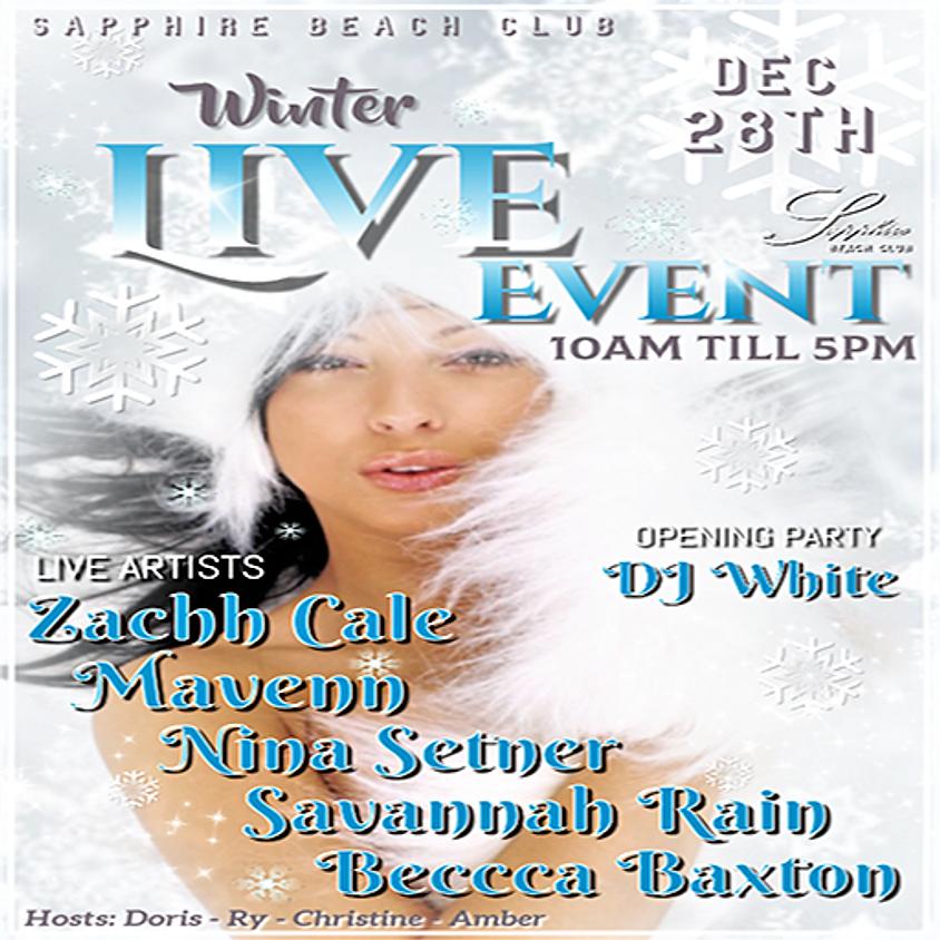 SATURDAY LIVE EVENTS & PARTY /ZACHH CALE, MAVENN, CAMME CARVER, SAVANNAH RAIN, BECCCA BAXTON & DJ WHITE