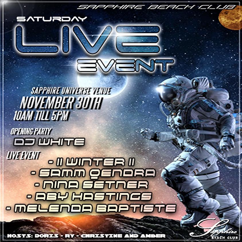 SATURDAY LIVE EVENTS & PARTY / WINTER & SAMM & NINA & ABY & MELENDA & DJ WHITE