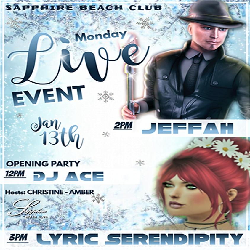 MONDAY LIVE EVENT AND PARTY/ DJ ACE & JEFFAH & LYRIC