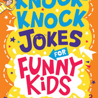 Knock-Knock Jokes for Funny Kids