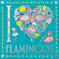 I Heart Flamingos