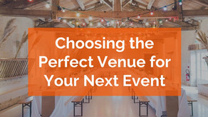 Choosing the Perfect Venue for Your Next Event