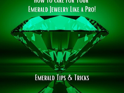 How to Care for Your Emerald Jewelry Like a Pro!