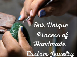 Our Unique Process of Handmade Custom Jewelry