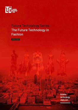 Future Technology Series - Fashion Report