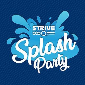 Strive Splash Party Graphic.jpg