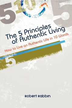 The 5 Principles of Authentic Living