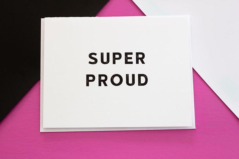 Super Proud - Note Card